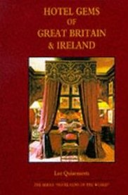 Hotel gems of Great Britain & Ireland